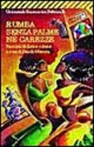 Libro Rumba senza palme né carezze. Racconti di donne cubane