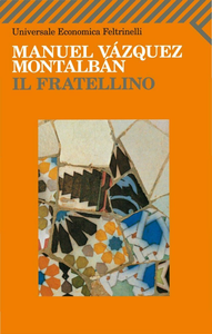 Libro Il fratellino Manuel Vázquez Montalbán