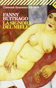 Libro La signora del miele Fanny Buitrago