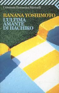 L' ultima amante di Hachiko - Banana Yoshimoto - copertina