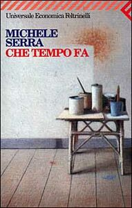 Libro Che tempo fa Michele Serra