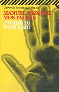 Libro Storie di fantasmi Manuel Vázquez Montalbán
