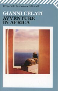 Libro Avventure in Africa Gianni Celati