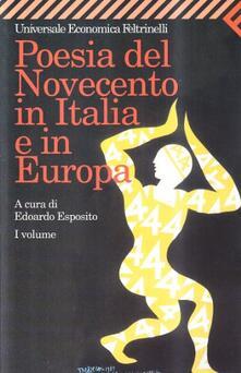 Filmarelalterita.it Poesia del Novecento in Italia e in Europa. Vol. 1 Image
