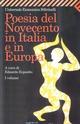Poesia del Novecento in Italia e in Europa. Vol. 1