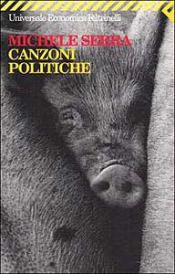 Libro Canzoni politiche Michele Serra