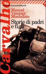 Libro Storie di padri e figli Manuel Vázquez Montalbán
