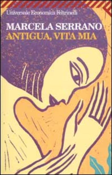 Antigua, vita mia - Marcela Serrano - copertina