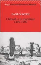 I filosofi e le macchine 1400-1700