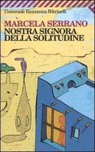 Nostra signora della solitudine - Marcela Serrano - copertina