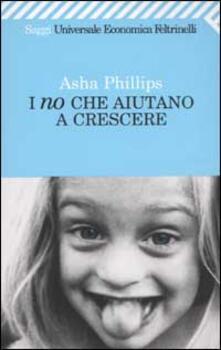 I no che aiutano a crescere - Asha Phillips - copertina