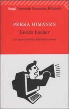 Camfeed.it L' etica hacker e lo spirito dell'età dell'informazione Image