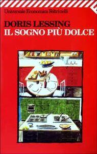 Libro Il sogno più dolce Doris Lessing