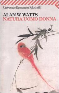 Natura uomo donna - Alan W. Watts - copertina