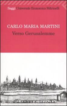Verso Gerusalemme - Carlo Maria Martini - copertina
