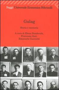 Libro Gulag. Storia e memoria