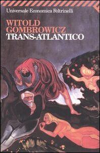 Libro Trans-Atlantico Witold Gombrowicz