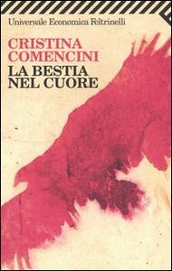 La bestia nel cuore - Cristina Comencini - copertina