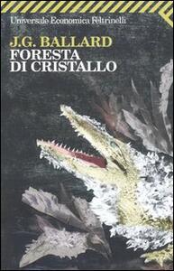 Foresta di cristallo - James G. Ballard - copertina