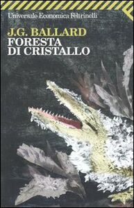 Libro Foresta di cristallo James G. Ballard