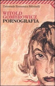 Pornografia - Witold Gombrowicz - copertina