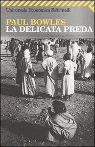 Libro La delicata preda Paul Bowles