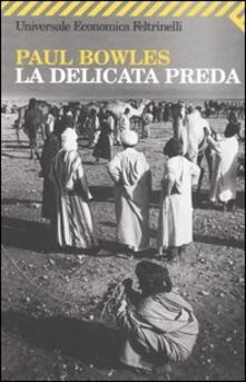 La delicata preda - Paul Bowles - copertina