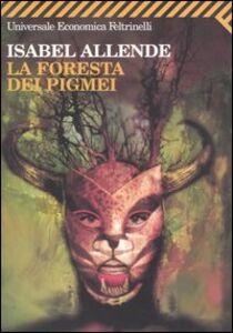 Libro La foresta dei pigmei Isabel Allende