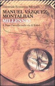Libro Millennio. Vol. 1: Pepe Carvalho sulla via di Kabul. Manuel Vázquez Montalbán