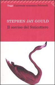 Foto Cover di Il sorriso del fenicottero, Libro di Stephen Jay Gould, edito da Feltrinelli