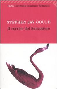 Libro Il sorriso del fenicottero Stephen Jay Gould