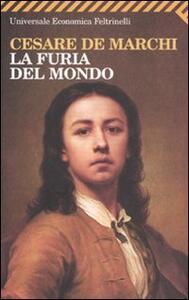 La furia del mondo - Cesare De Marchi - copertina