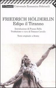 Edipo il tiranno. Testo originale a fronte - Friedrich Hölderlin - copertina