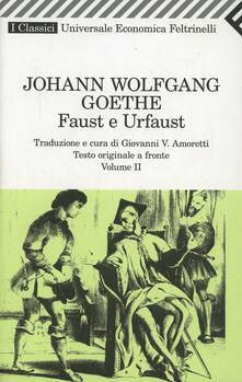 Faust e Urfaust. Testo tedesco a fronte. Vol. 2.pdf