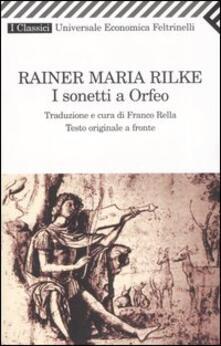 I sonetti a Orfeo. Testo tedesco a fronte - Rainer Maria Rilke - copertina