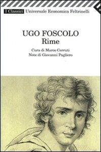 Foto Cover di Rime, Libro di Ugo Foscolo, edito da Feltrinelli