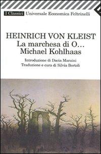 La La marchesa di O...-Michael Kohlhaas - Kleist Heinrich von - wuz.it