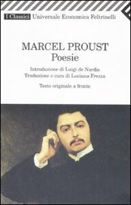 Foto Cover di Poesie. Testo originale a fronte, Libro di Marcel Proust, edito da Feltrinelli