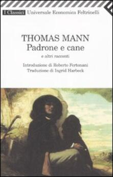 Padrone e cane e altri racconti - Thomas Mann - copertina