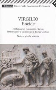 Foto Cover di Eneide. Testo originale a fronte, Libro di Publio Virgilio Marone, edito da Feltrinelli