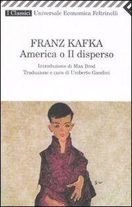 Foto Cover di America o Il disperso, Libro di Franz Kafka, edito da Feltrinelli