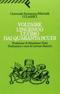 Libro L' ingenuo-L'uomo dai quaranta scudi Voltaire