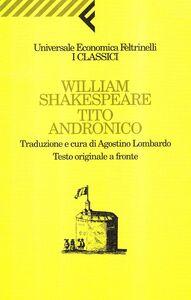 Libro Tito Andronico. Testo originale a fronte William Shakespeare