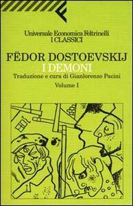 Foto Cover di I demoni, Libro di Fëdor Dostoevskij, edito da Feltrinelli