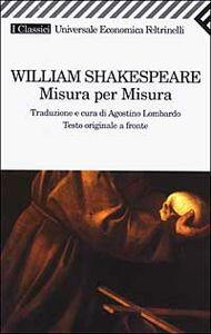 Foto Cover di Misura per misura, Libro di William Shakespeare, edito da Feltrinelli