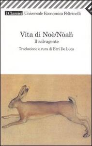 Vita di Noè/Nòah. Il salvagente