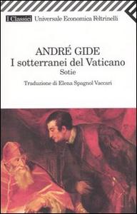 Libro I sotterranei del Vaticano. Sotie André Gide