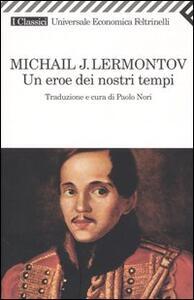 Un eroe dei nostri tempi - Michail Jur'evi Lermontov - copertina