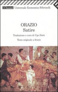 Libro Satire. Testo latino a fronte Q. Flacco Orazio