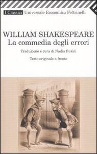 La commedia degli errori. Testo inglese a fronte - William Shakespeare - copertina